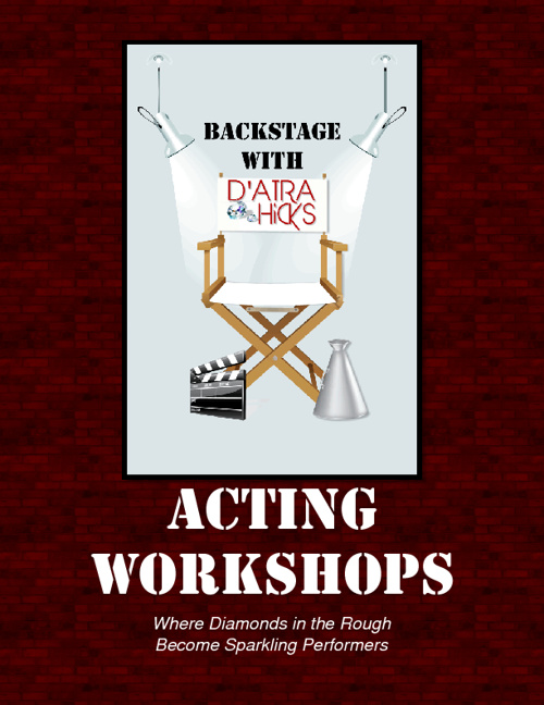 Back Stage with D'Atra Hicks: Acting Workshops