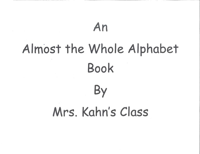 Alphabet Book - Mrs. Kahn