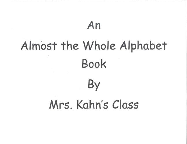 Alphabet Book - Mrs. Kahn
