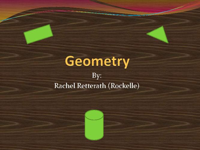 Geometry Made Fun