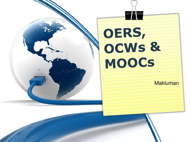 An overview of OER, OCW and MOOC