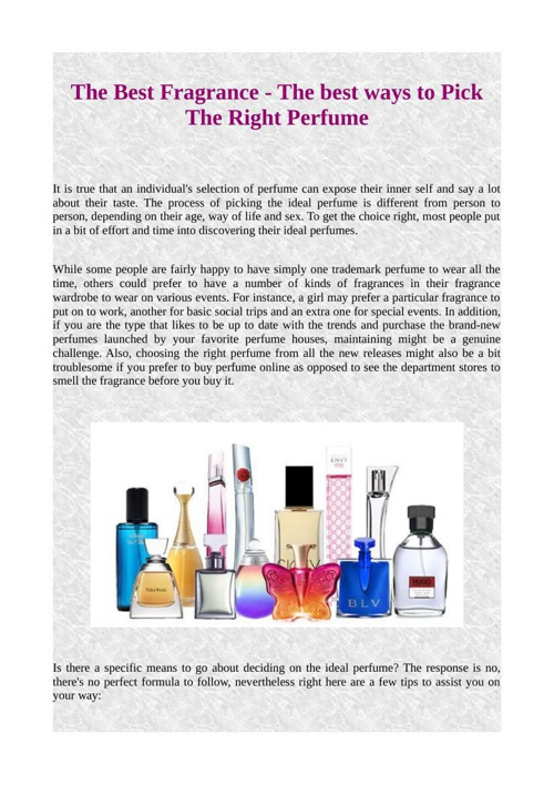 The Best Fragrance - The best ways to Pick The Right Perfume