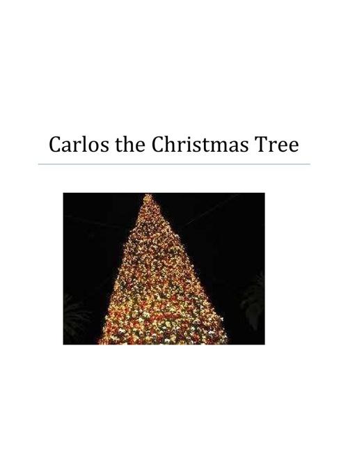 Carlos the Christmas Tree