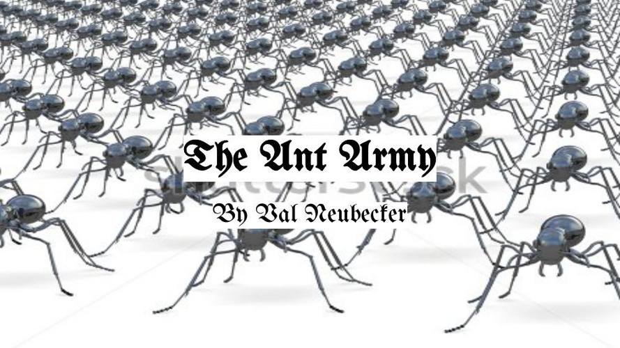 The Ant Army