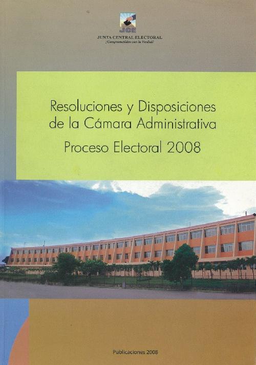 Resoluciones y Disposiciones de la Cámara Administrativa