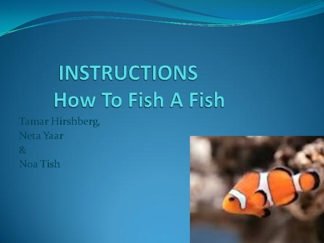 Copy of Instruction How To Fish A Fish