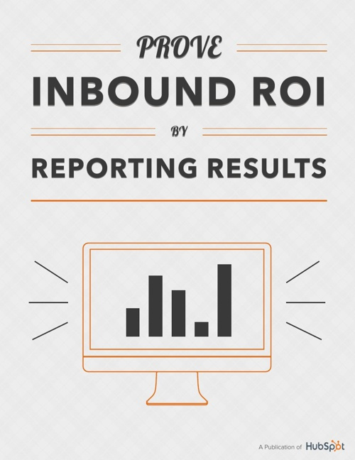 Prove_Inbound_ROI_by_Reporting_Results