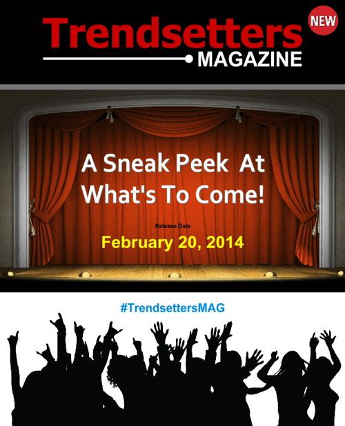 Trendsetters Magazine 2014 Intro