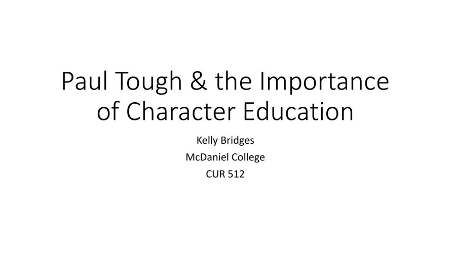 Paul Tough & the Importance of Character Education