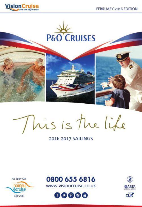 Vision Cruise - P&O Cruises 2016/17