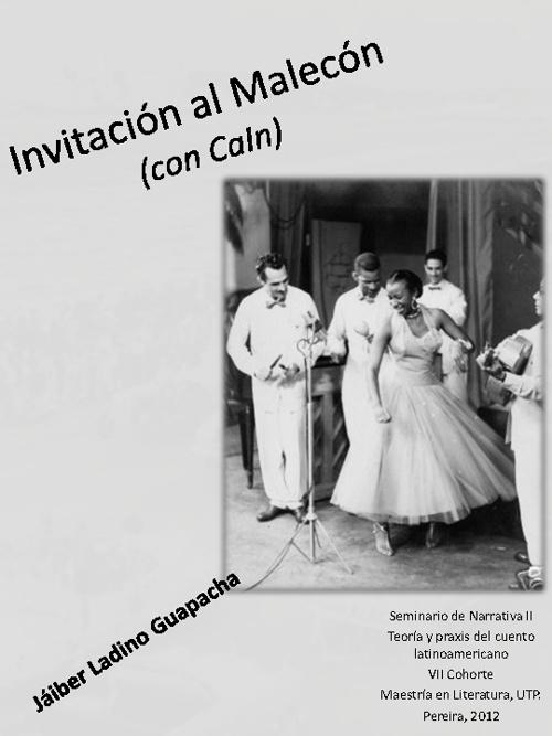 Invitación al Malecón