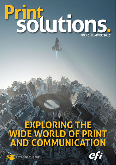Print Solutions #40 - Summer 2017 Part 1 – Pages 1-98