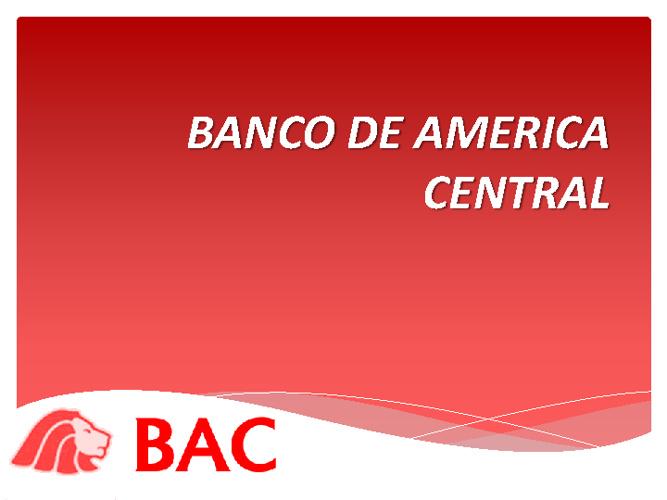 BANCO AMERICA CENTRAL