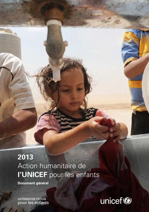 2013 Action humanitaire de l'UNICEF pour les enfants