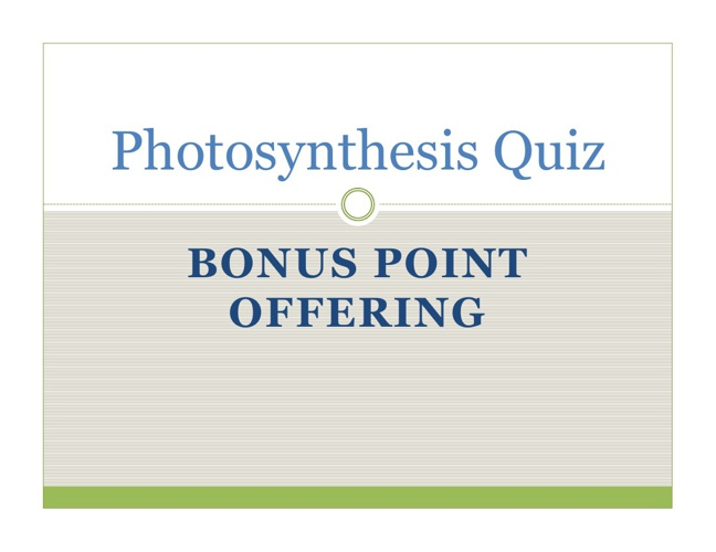 Photosynthesis Bonus