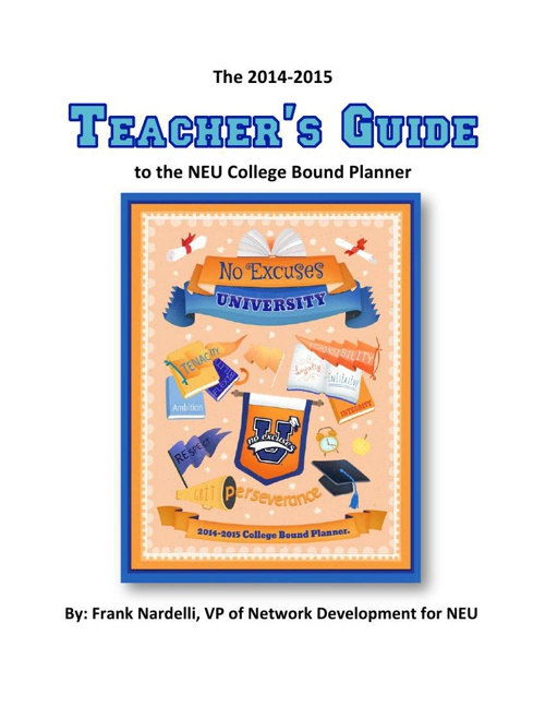 2014-2015 Teacher's Guide for the NEU College Bound Planner