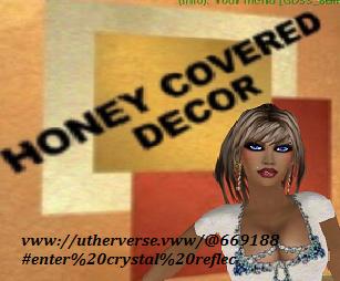HONEY COVERED DECOR