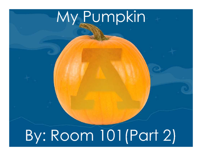 My Pumpkin: Part 2