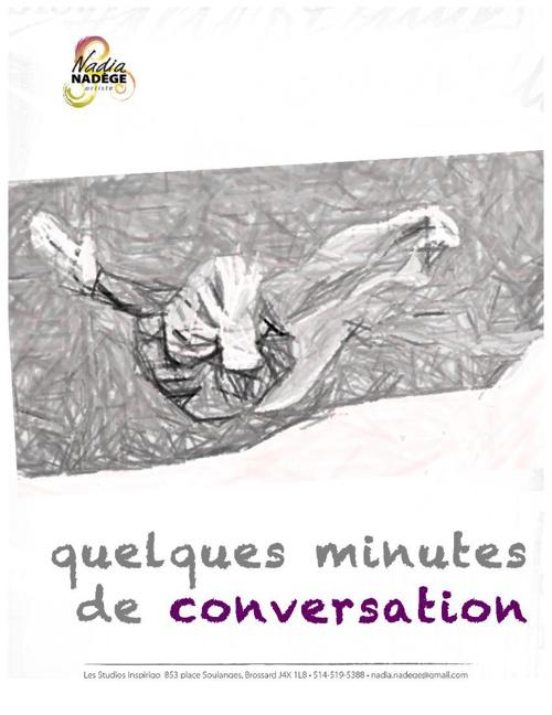 quelques minutes de conversation...