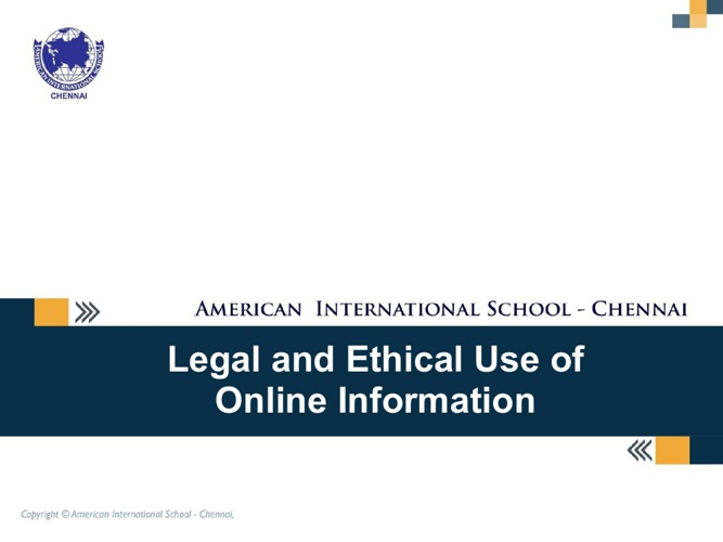 Legal and Ethical Use of Online Information