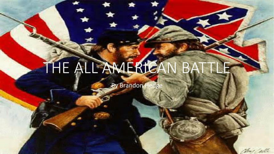 THE ALL AMERICAN BATTLE