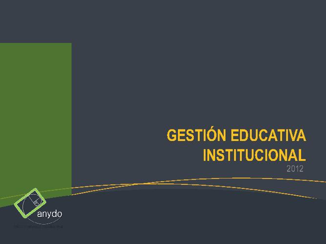 Gestión Educativa Institucional