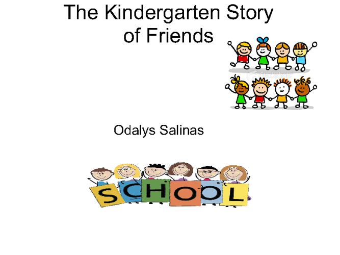 A Kindergarten Story Of Friends!