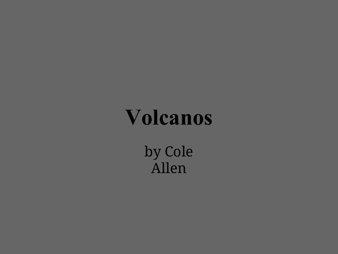 Volcanos By cole