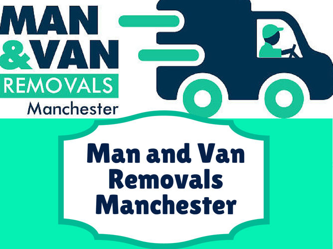 Man And Van House Removals Manchester