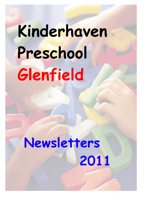 Kinderhaven Glenfield 2011 Newsletters