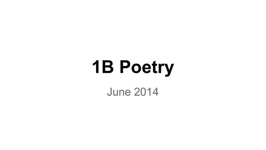 1B Poetry 2014