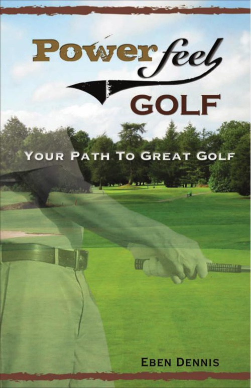 Power-Feel Golf Book Preview