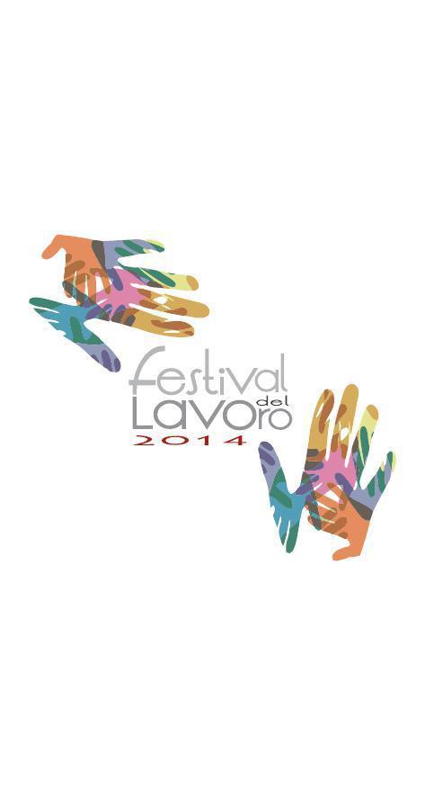 """Festival del Lavoro 2014 - """"Obiettivo: V settimana"""""""