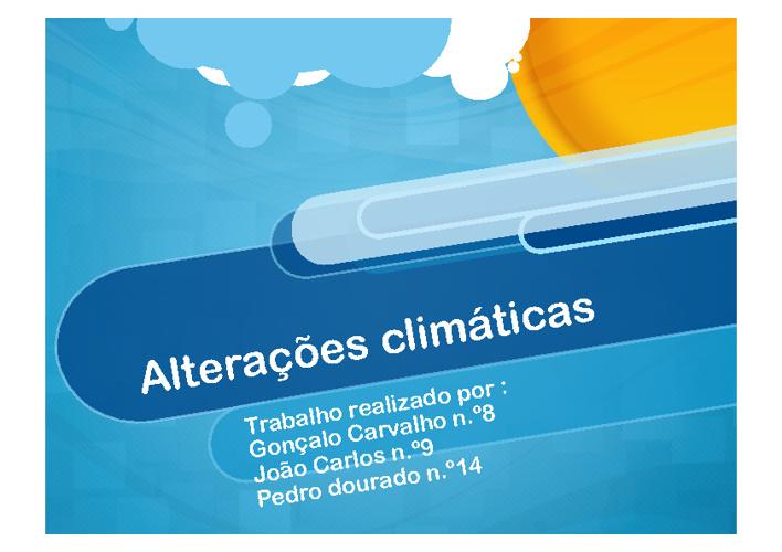 Copy of Alterações Climáticas: causas e consequências