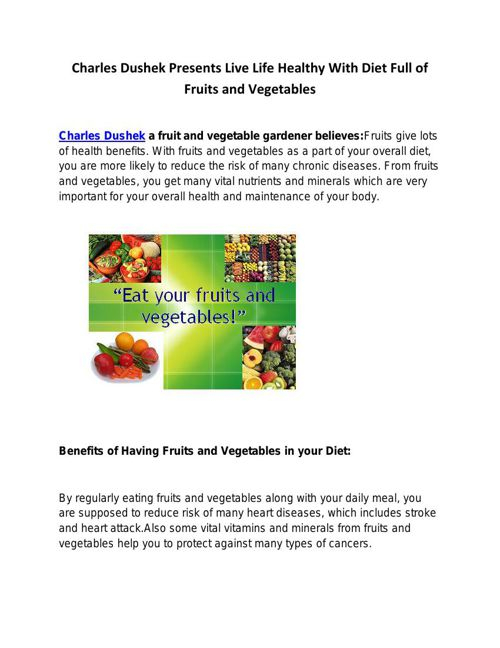 Charles Dushek Presents Live Life Healthy With Diet Full of Frui