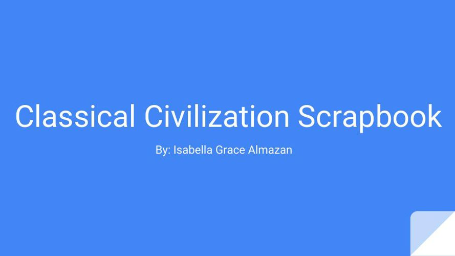 Classical Civilization Scrapbook (Isabella Almazan)
