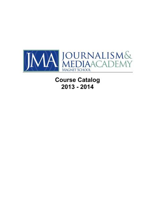Hartford Public Schools - JMA Course Catalog 2013-2014