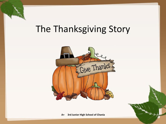 The Thanksgiving Story!