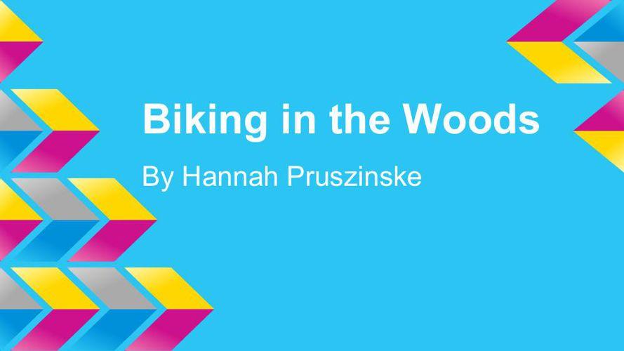 Biking in the Woods (2)