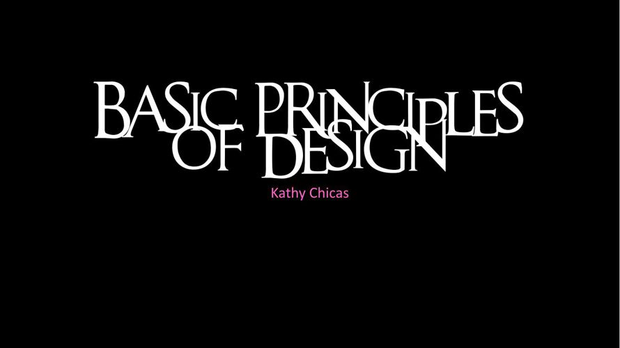 Basic Principles of Design FINAL.pptx