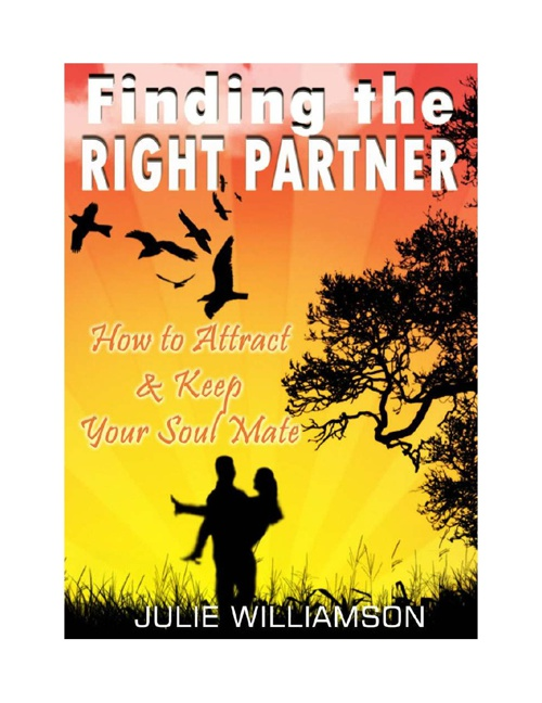 Finding the Right Partner: How to Attract and Keep Your Soul Mat