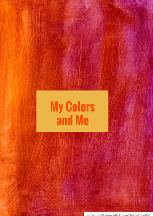 My Colors and Me