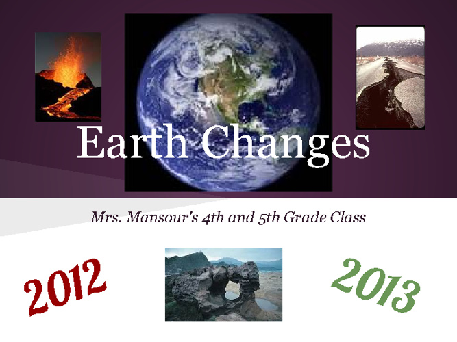 Rough Draft Earth Changes