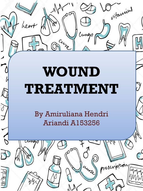 WOUND CARE & TREATMENT