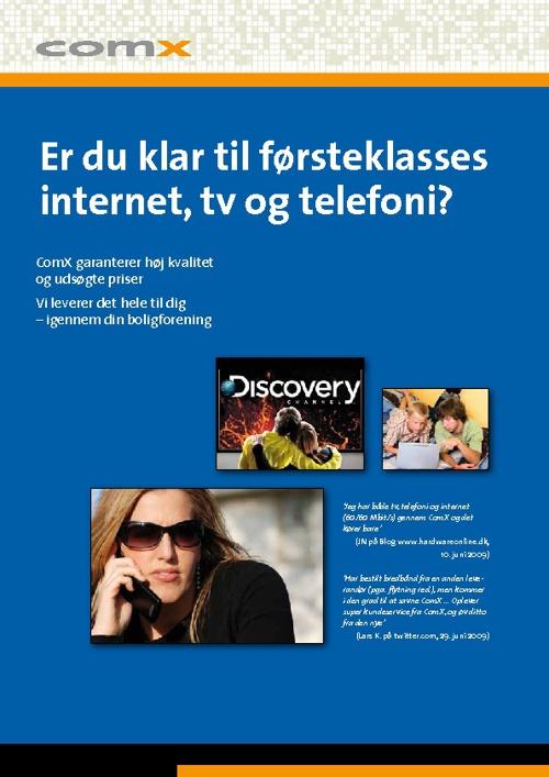 Er du klar til førsteklasses internet, tv og telefoni?