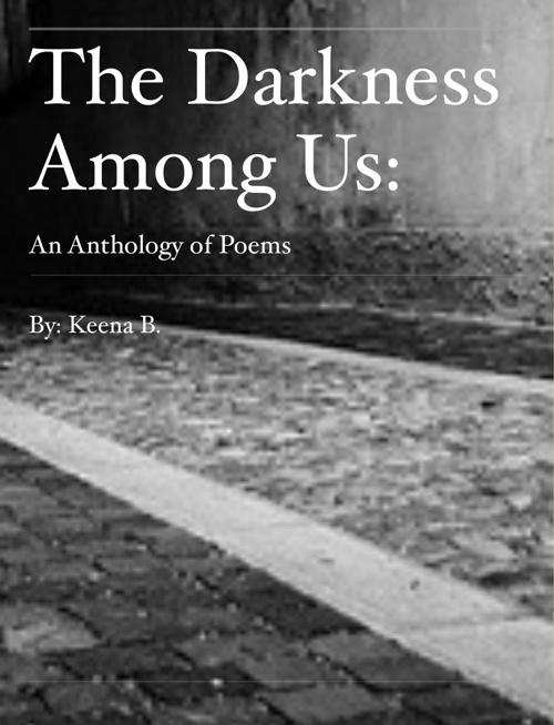 Keena's Poetry Anthology