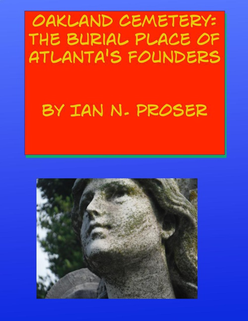 Oakland- The Burial Place Of Atlanta's Founders