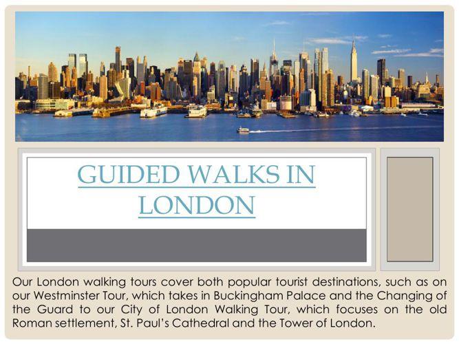 Guided Walking Tours London