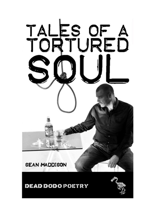 Tales of a Tortured Soul