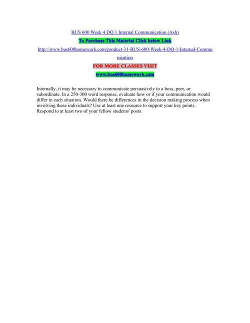 BUS 600 Week 4 DQ 1 Internal Communication (Ash)